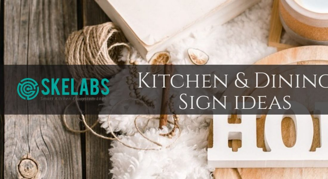 Kitchen and Dining Room Signages Ideas